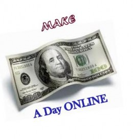How to make 100 Dollars a Day?