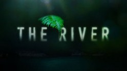 The River (ABC) - Series Premiere: Synopsis and Review