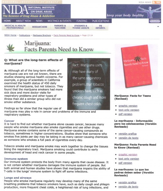 NIDA - National Institute on Drug Abuse in America has some eye openig information on a drug many seem to think is safe!