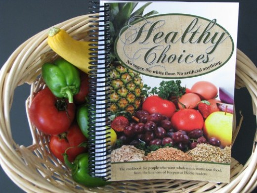 Healthy Choices Cookbook from the readers of Keepers at Home Magazine a sustainable living Amish and Mennonite culture.