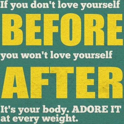 This is probably the issue, if you don't love yourself, then you are going to be very critical of how you look..