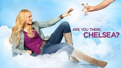 Are You There, Chelsea? (NBC) - Series Premiere: Synopsis and Review