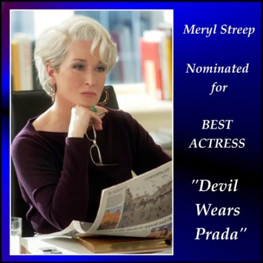 "Nominated for ""The Devil Wears Prada"""