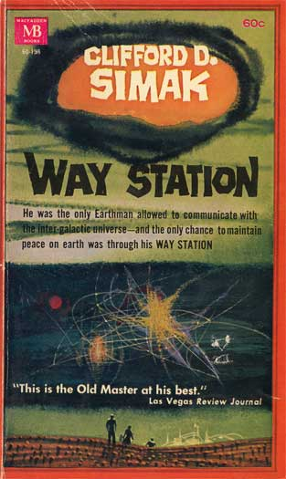 Way Station, one of Clifford Simak's strongest novels.