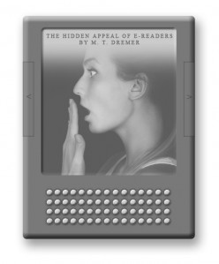 The Hidden Appeal of e-Readers