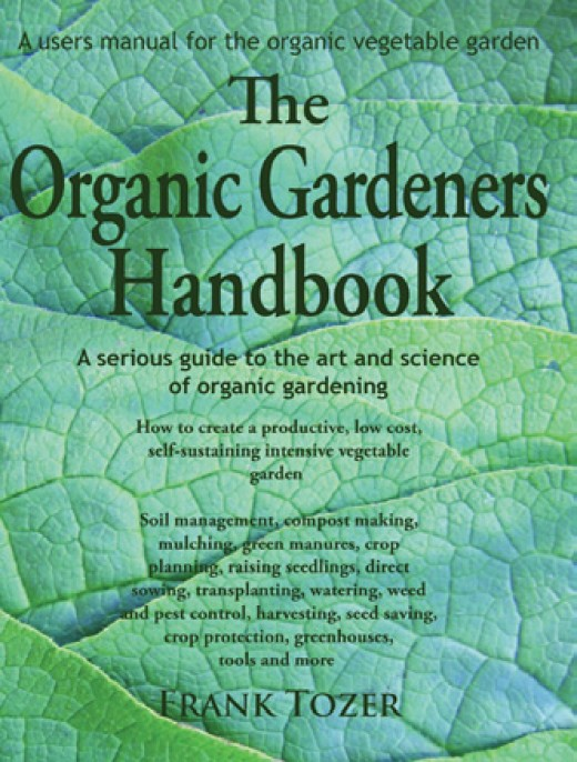The Organic Gardeners Handbook and more books on organic gardening from Cottage Craft Works.