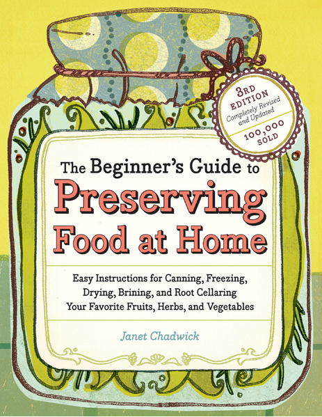 Preserving Food at Home and many other sustainable living books on food preservation from Cottage Craft Works.