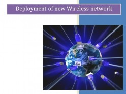 Deployment of New Wireless Network