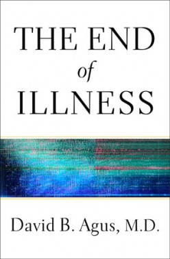 "A Look at Dr. David Agus' Buzzed-About Book, ""The End of Illness"""
