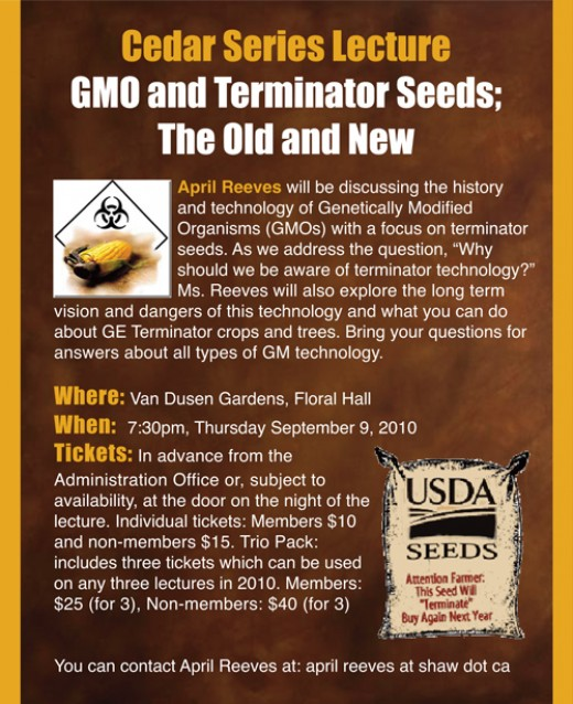 "This is one of the newest ""kids on the block"" as far as GMO adulterated food items is concerned. Terminator seed represents a terrible threat to the world's food supply and should be listed as a WMD."