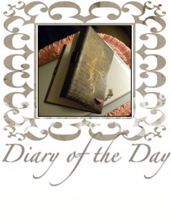 Diary of the Day