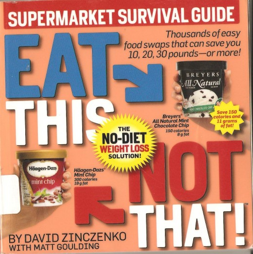 The EAT THIS NOT THAT books will tell you all the dirty little secrets about misleading food marketing, unhealthy ingredients and preservatives.