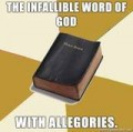 The Bible is not a Historical Text, it is a Hagiography