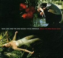 """Kylie Minogue and Nick Cave's """"Where the Wild Roses Grow"""" cover photo"""