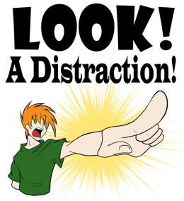 http://1.bp.blogspot.com/-2fjLrL8Wcj8/Thgw_1H9XyI/AAAAAAAAAPA/MSmmxizJutU/s1600/Distraction.jpg