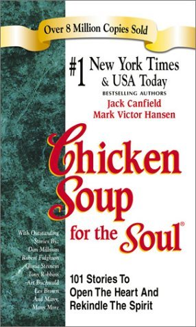 Are you feeding your soul some chicken soup? Read on and find out why you should, and why Chicken Soup for the Soul book series has become a hit with book lovers and others alike!