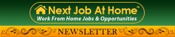 """Employment Opportunities from the """"Next Job at Home"""" Newsletter"""