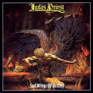 "The album cover for ""Sad Wings of Destiny""."