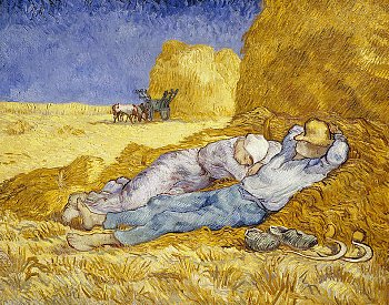 """""""Noon: Rest from work"""" by Van Gogh. Same researches have shown that people having a short sleeping rest in the early afternoon are more efficient."""