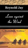 My Book Review:Lean against the Wind by Reynold Jay