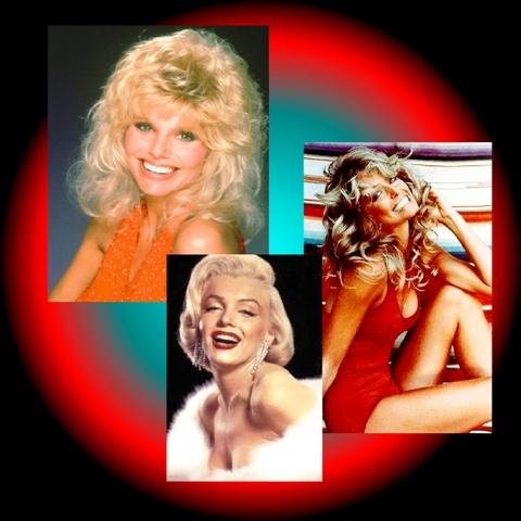 """Loni Anderson"" ~ ""Farrah Fawcett"" ~ ""Marilyn Monroe"""