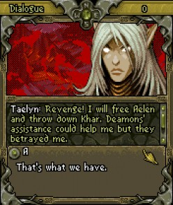 Thialin: her will and rage had been the source of courage of these elven warriors.  She is the reason they held out for so long.  Despite the sufferings, revenge is still the name of her game.
