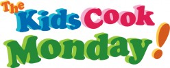 Kids Cook Monday: Introduction