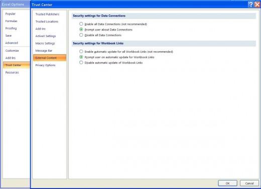 Excel Options ==  Trust Tab ==  Trust Center Settings ==  External Content