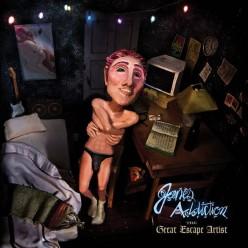The Great Escape Artist: Jane's Addiction