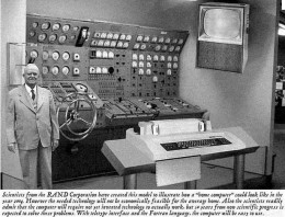 This is a doctored photo showing what a home computer might be in 2004 purportedly from a 1952 magazine. This is on the Internet.