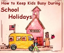 Keeping Kids Busy During School Holidays can be a challenge!