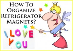 What's the best way to organize your refrigerator magnets?