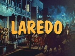 LAREDO: Review of a Comedy/Western Classic
