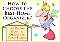 How to choose the best home organizer?