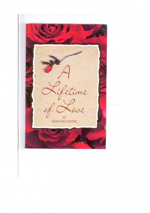 A LIFETIME OF LOVE By BERNARD LEVINE