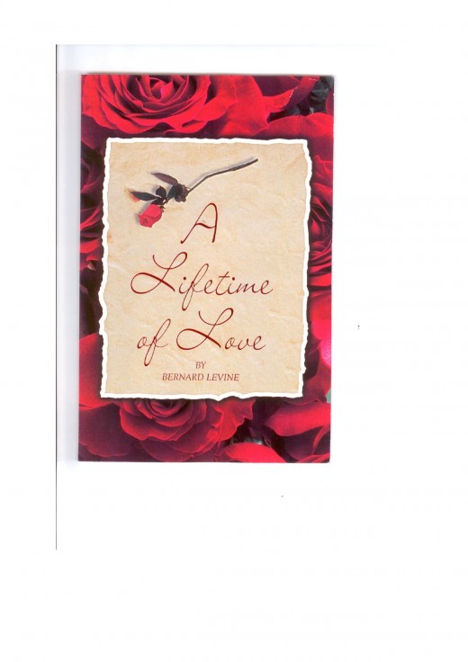 A LIFETIME OF LOVE By BERNARD LEVINE