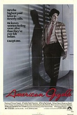 "RICHARD GERE STARRED IN ""AMERICAN GIGOLO,"" A FILM ABOUT A HIGHLY-PAID PLAYBOY WHO LIVED THE BEST LIFE EVER."