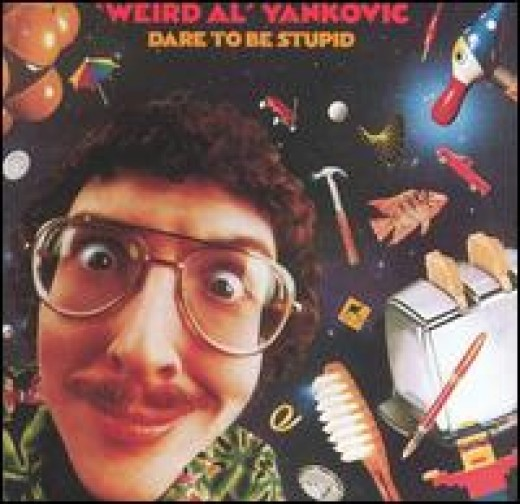 "My fave Al record, ""Dare To Be Stupid"" (1985)"