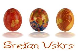 "Sretan Uskrs means ""Happy Easter!""  Hard cooking the eggs with onion skin and other natural dyes can give a reddish brown color.  Commercial dyes are also used. Some children paint them or add store bought stickers"