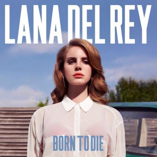 """Lana Del Rey """"Born to Die"""" Album Cover"""