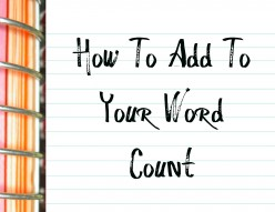 Create Longer Posts & Assignments - How To Add To Your Word Count