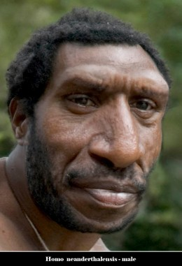 Neanderthal Man- our closest cousin who only vanished 24,000 years ago.