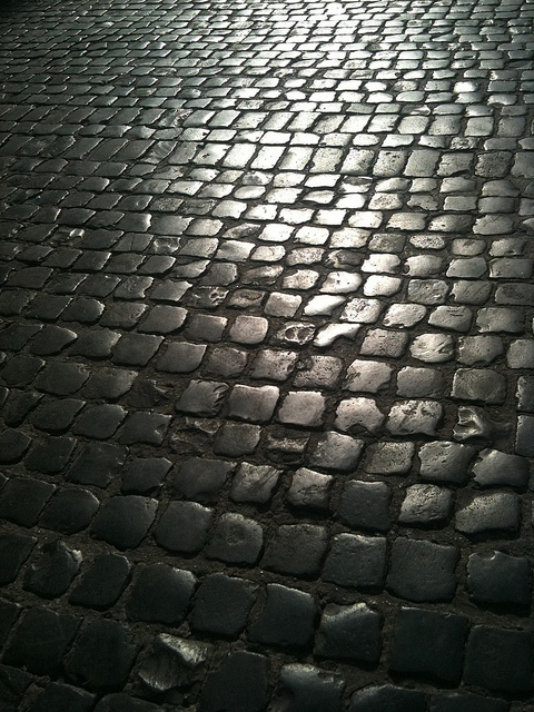 The wet cobblestones where my memory opened to the past ...