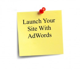 Google AdWords is an effective way to launch a web site