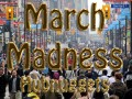 March Madness HubNuggets: Celebrating Entertainment, Media, Games, Toys, Hobbies, and Scrumptious Food
