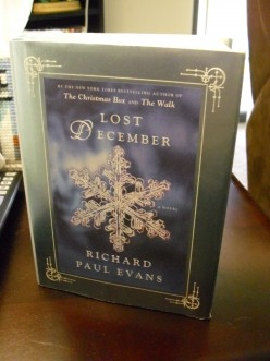 Lost December, the yearly Christmas book by Richard Paul Evans.
