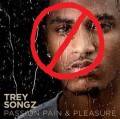 Contemporary Taste In Music & Why I Hate Trey Songz
