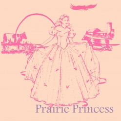 Why I Call Myself prairieprincess