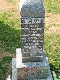 R.M.S Titanic grave of the 'Unknown Child'