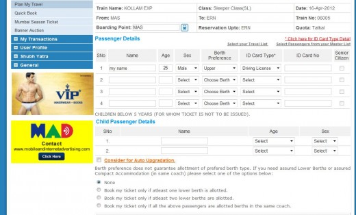 Enter your details page. It will ask for an identity card also (It is desperate that IRCTC is showing underwear ads :(  .)